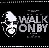 echange, troc El Michels Affair - Walk On By A Tribute To Isaac Hayes