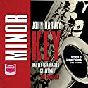 Minor Key Audiobook by John Harvey Narrated by Julia Franklin, Graham Padden