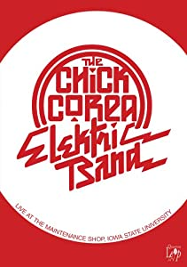 Chick Corea Elektric Band - Live At The Maintenance Shop Iowa State University 1986