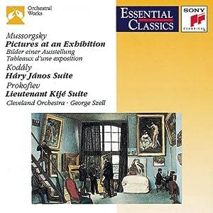Mussorgsky: Pictures at an Exhibition / Kodaly: Háry János Suite / Prokofiev: Lieutenant Kije Suite (Essential Classics)