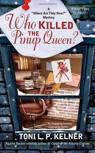 Image of Who Killed the Pinup Queen? (A Where Are They Now? Mystery)