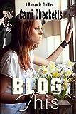Blog This (Pursuit of Love: Clean Romantic Suspense Series Book 1)