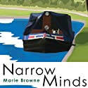 Narrow Minds (       UNABRIDGED) by Marie Browne Narrated by Lucy Scott