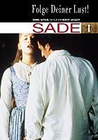 Sade - Folge Deiner Lust