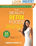 The Beauty Detox Food by Kimberly Snyder