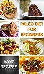 Paleo Diet For Beginners: 36 Deliciou...