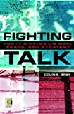 img - for Fighting Talk: Forty Maxims on War, Peace, and Strategy (Praeger Security International) book / textbook / text book