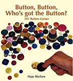 img - for Button, Button, Who's got the Button? by Hajo Bucken (2005-02-01) book / textbook / text book