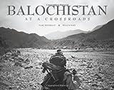 Balochistan: At a Crossroads