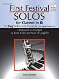 img - for First Festival Solos for Clarinet (20 Easy Solos with Piano Accompaniments) book / textbook / text book