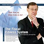 The Fiscal Fitness System: Understanding Balance Sheets, Income Statements, and Cash Flow |  Made for Success,Gary Patterson