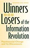 img - for Winners and Losers of the Information Revolution: Psychosocial Change and Its Discontents book / textbook / text book