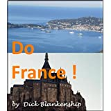 Do France ! ~ Dick Blankenship