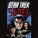 Star Trek: Sarek (Adapted)  by A. C. Crispin Narrated by Mark Lenard