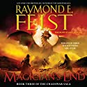 Magician's End: Book Three of the Chaoswar Saga (       UNABRIDGED) by Raymond E. Feist Narrated by John Meagher