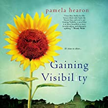 Gaining Visibility Audiobook by Pamela Hearon Narrated by Coleen Marlo