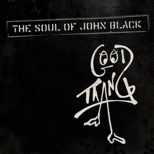 The Soul Of John Black - Good Thang
