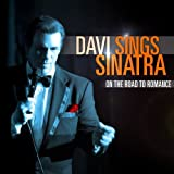 Robert Davi Davi Sings Sinatra: On the Road to Romance by Davi, Robert (2011) Audio CD
