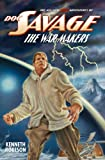 img - for DOC SAVAGE: THE WAR MAKERS (The Wild Adventures of Doc Savage Book 11) book / textbook / text book