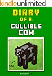 Diary of a Gullible Cow [An Unofficia...