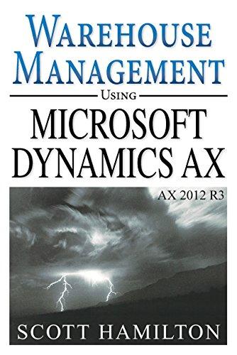 Scott Hamilton - Warehouse Management using Microsoft Dynamics AX 2012 R3