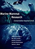 img - for Marine Mammal Research: Conservation beyond Crisis book / textbook / text book