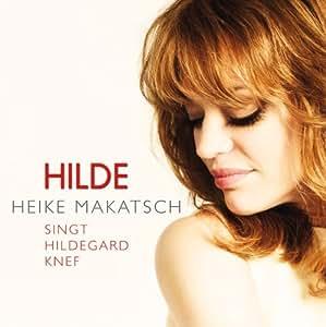 Hilde (Heike Makatsch singt Hildegard Knef)