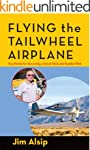 Flying the Tail Wheel Airplane (Engli...