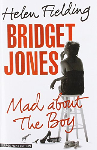 Bridget Jones: Mad About The Boy (Thorndike Press Large Print Core) (About A Boy Characters)