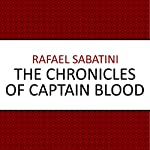 The Chronicles of Captain Blood | Rafael Sabatini