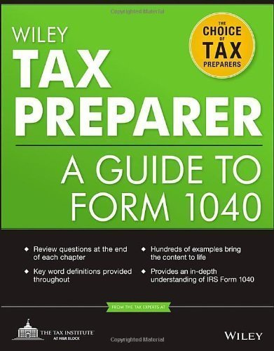 wiley-tax-preparer-a-guide-to-form-1040-wiley-registered-tax-return-preparer-exam-review-by-the-tax-