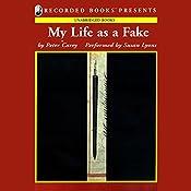 My Life as a Fake | [Peter Carey]
