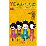 22 Escarabajos: Antología hispánica de cuentos Beatle (Narrativa Breve)