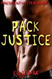 Pack Justice (M/M Werewolf Gangbang)