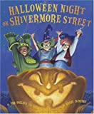 img - for Halloween Night on Shivermore Street by Pollack, Pam, Belviso, Meg (2004) Hardcover book / textbook / text book