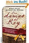 Las damas del rey (Novela Historica (...