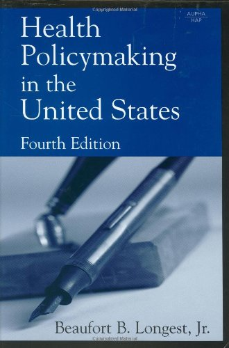 Health Policymaking in the United States, Fourth Edition