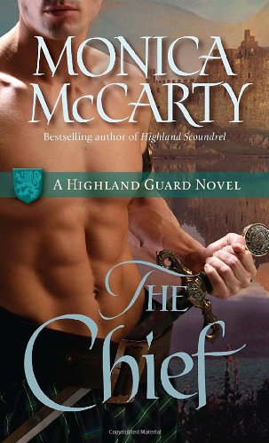 Image of The Chief: A Highland Guard Novel