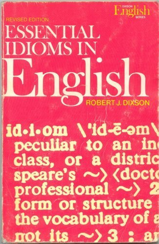 Essential Idioms in English (Regents)