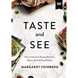 Taste and See Video Study: Discovering God Among Butchers, Bakers, and Fresh Food Makers