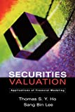 img - for Securities Valuation: Applications of Financial Modeling book / textbook / text book