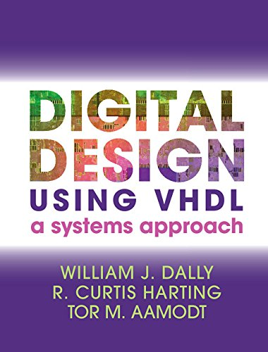 digital-design-using-vhdl-a-systems-approach