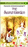 The Secret Garden: Complete and Unabridged (Puffin Classics)