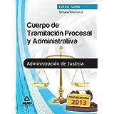 Temario II - turno libre - cuerpo de tramitacion procesal y administrativa de la administracion de justicia (T.L...