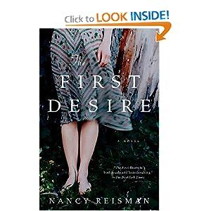 The First Desire: Nancy Reisman:.