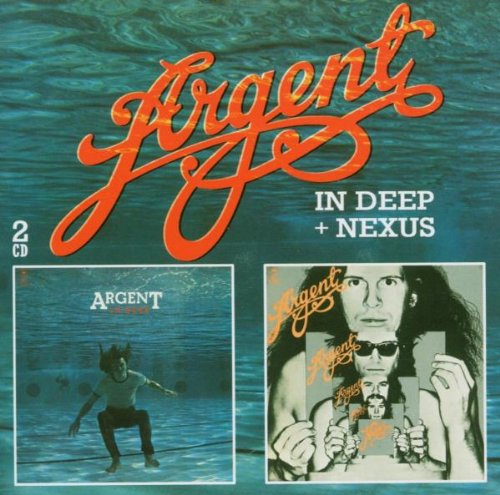 Argent - In Deep & Nexus - Zortam Music