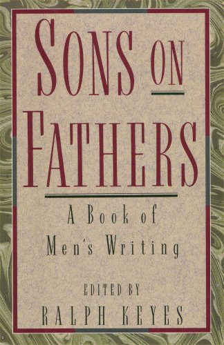 Image for Sons on Fathers: A Book of Men's Writing