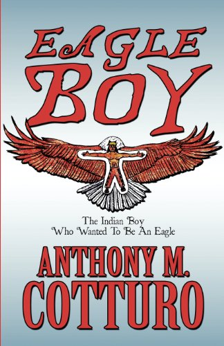 eagle-boy-the-indian-boy-who-wanted-to-be-an-eagle