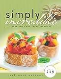 Simply Incredible - Vegetarian and Vegan Creations