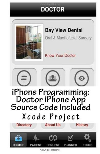 iPhone Programming: Doctor iPhone App Source Code Included
